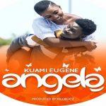 Watch Official Music Video: Kuami Eugene – Angela
