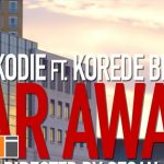 Watch Official Music Video: Sarkodie – Far Away ft. Korede Bello