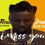 Watch Official Music Video: Wisa Greid ft. Bisa Kdei – I Miss You