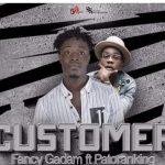 Watch Official Music Video: Fancy Gadam – Customer Ft Patoranking