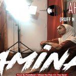 Watch Official Music Video: Ahkan (Ruff N Smooth) – Amina