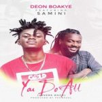 Watch Official Music Video: Deon Boakye – You Do All ft. Samini
