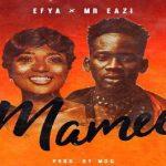 Watch Official Music Video: Efya – Mamee ft. Mr Eazi