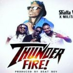 Watch Official Music Video: Shatta Wale – Thunder Fire ft. SM Militants
