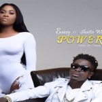 Watch Official Music Video: Eazzy – Power ft. Shatta Wale