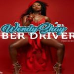 Watch Official Music Video: Wendy Shay – Uber Driver